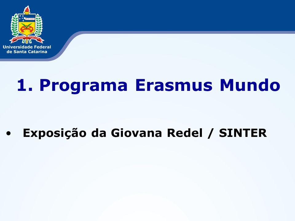 1. Programa Erasmus Mundo Exposição da Giovana Redel / SINTER