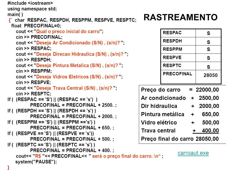 #include using namespace std; main( ) {` char RESPAC, RESPDH, RESPPM, RESPVE, RESPTC; float PRECOFINAL=0; cout <<
