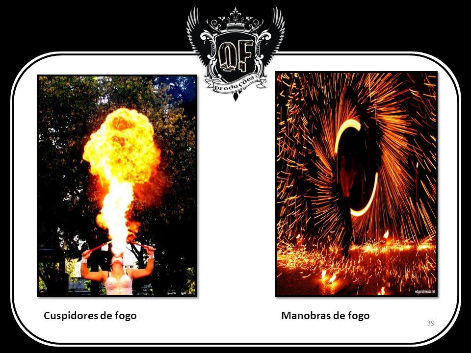 Cuspidores de fogoManobras de fogo 39