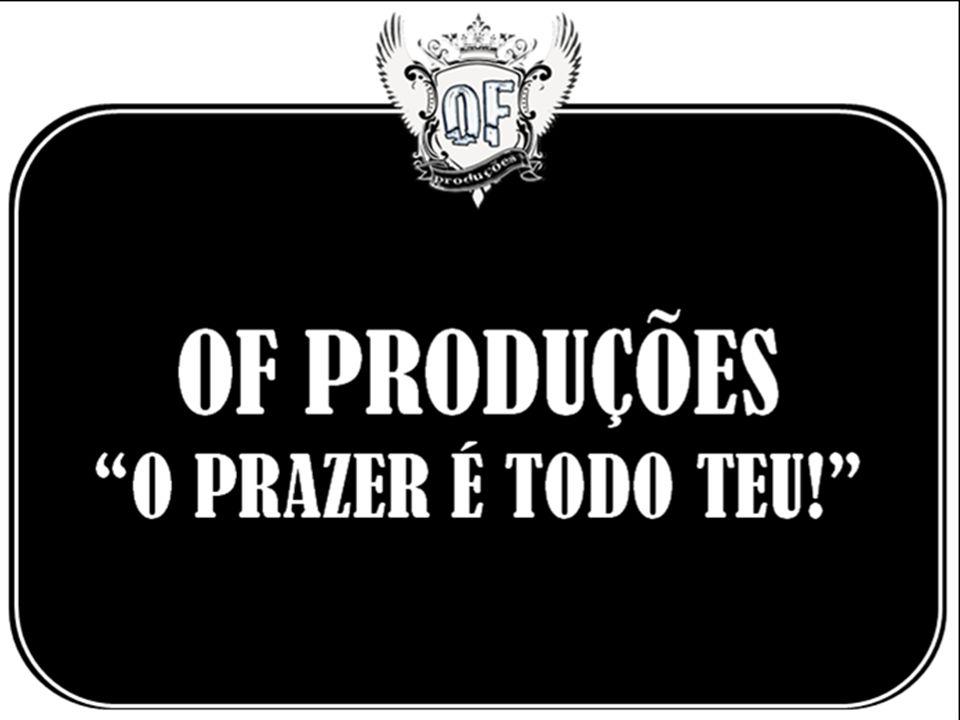 OF PRODUÇÕES