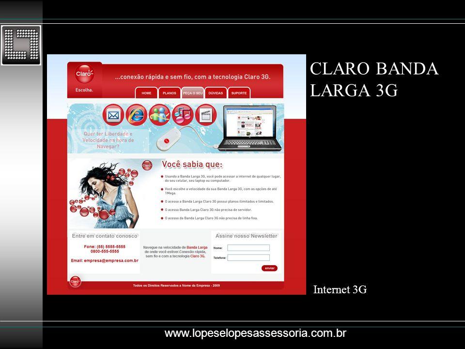 CLARO BANDA LARGA 3G Internet 3G www.lopeselopesassessoria.com.br