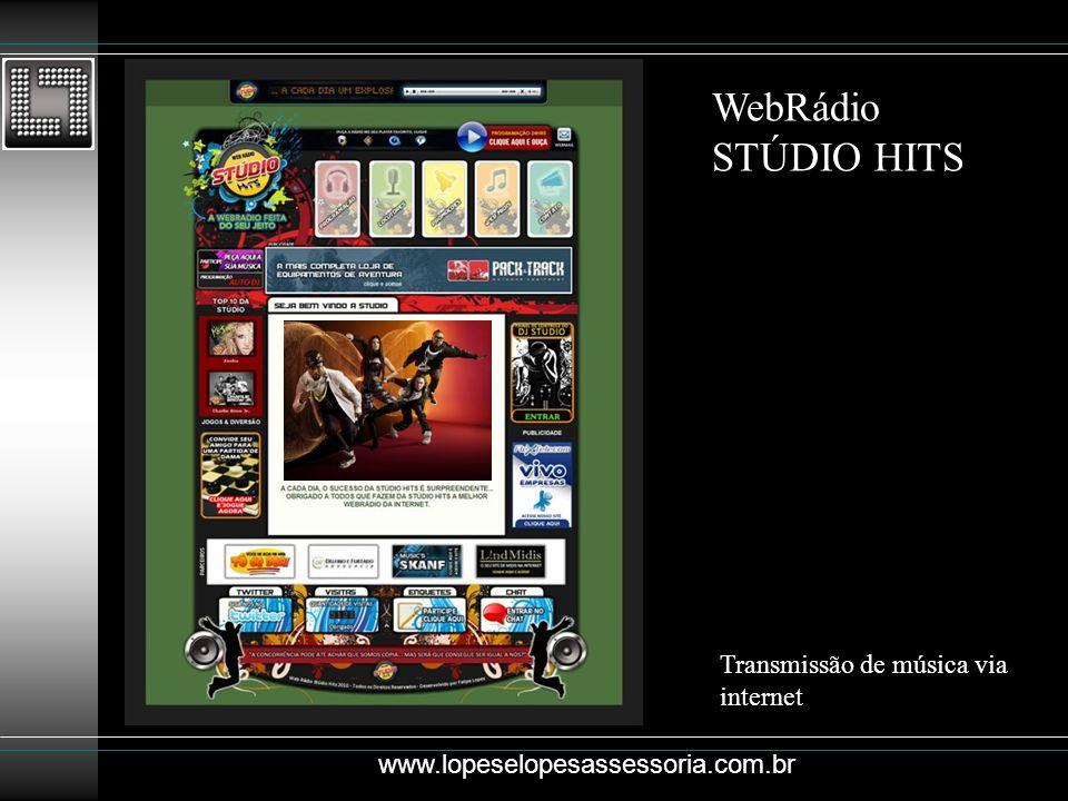 WebRádio STÚDIO HITS Transmissão de música via internet www.lopeselopesassessoria.com.br