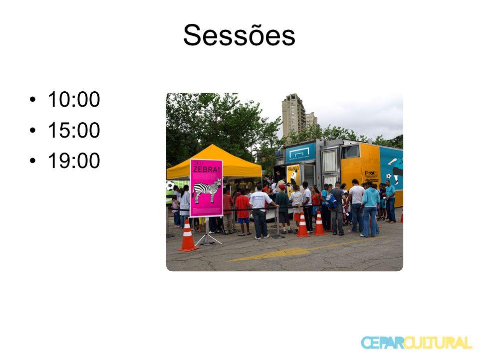 Sessões 10:00 15:00 19:00
