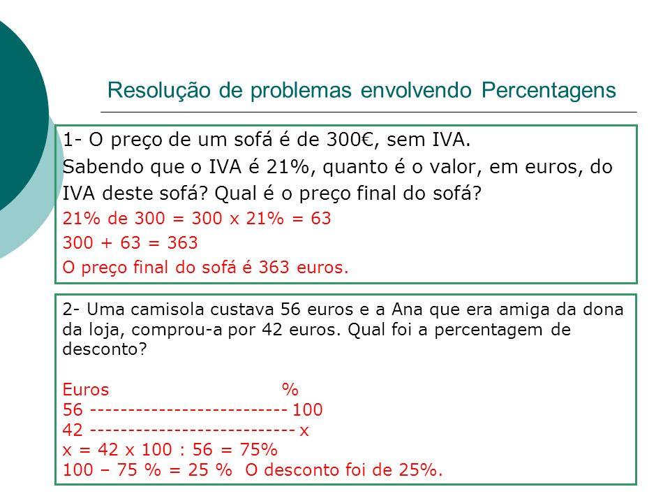 Percentagens 5 % de 120 chocolates são _______ 0,05 x 120 = 6 6 chocolates em 50 são ___% 50------- 100% x = 6 x 100 : 50 6 -------- x 150 acrescidos