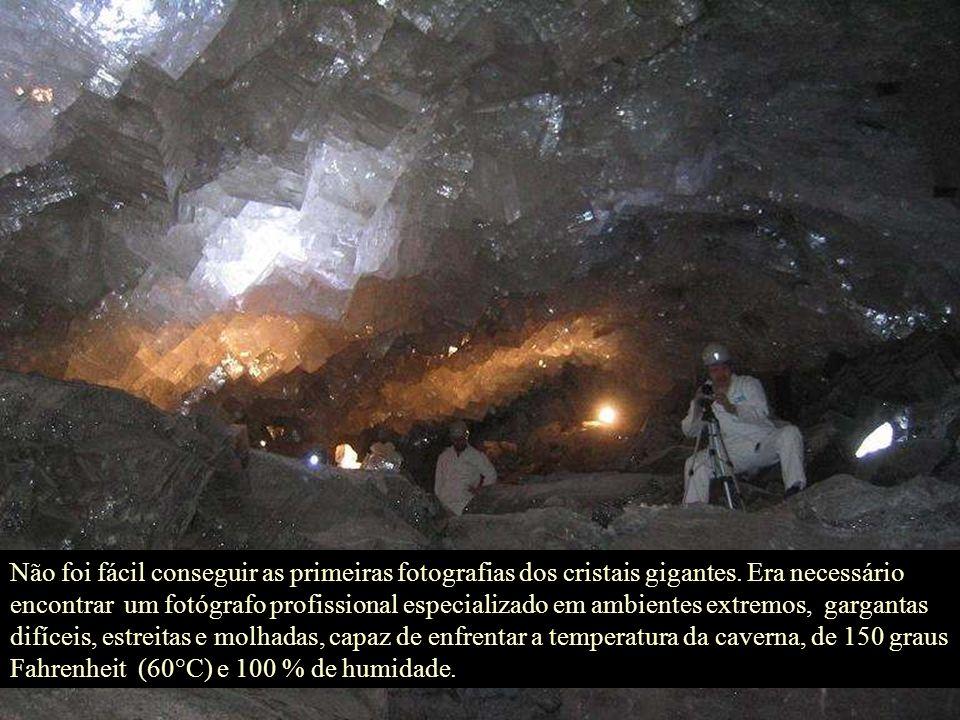 Não foi fácil conseguir as primeiras fotografias dos cristais gigantes.