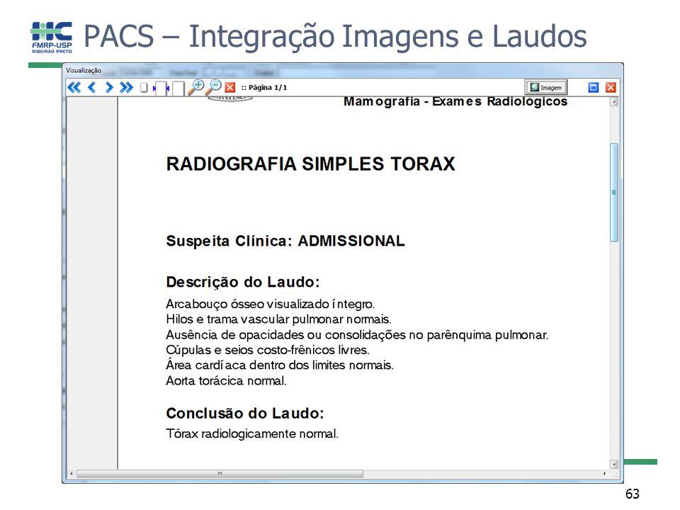 PACS – Integração Imagens e Laudos 63