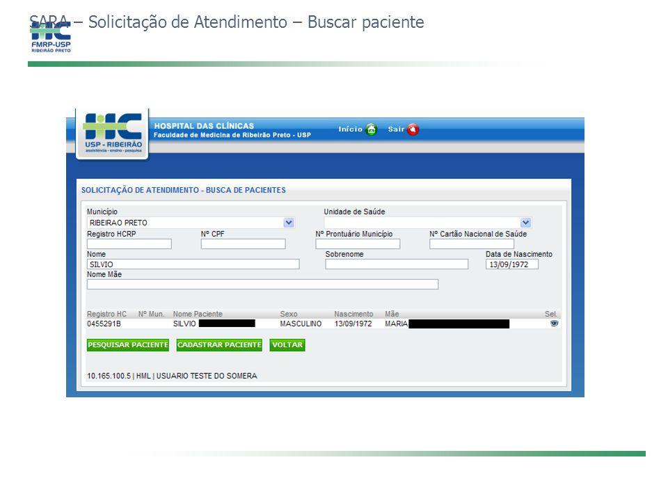 SARA – Solicitação de Atendimento – Buscar paciente