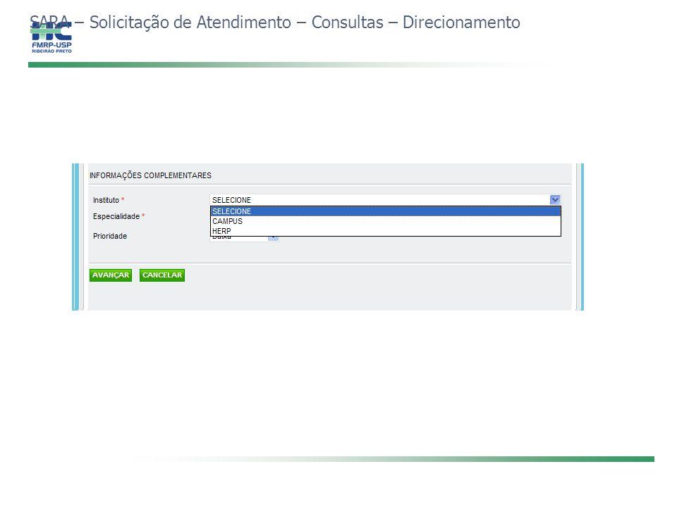 SARA – Solicitação de Atendimento – Consultas – Direcionamento