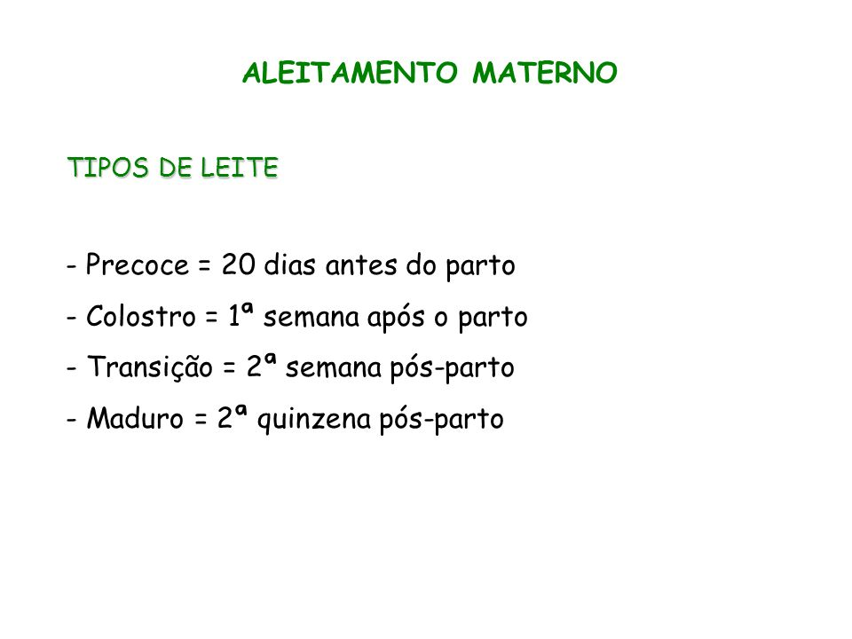 ALEITAMENTO MATERNO 2,3g 2,3g/PTN 100g 1,5g/PTN 100g 2,9g/LIP 100g 3,7g/LIP 100g 5,3g/CHO 100g 6,9g/CHO 100g COLOSTRO TRANSIÇÃO 0,9g 0,9g/PTN 100g 4,2g/LIP 100g 7,3g/CHO 100g MADURO