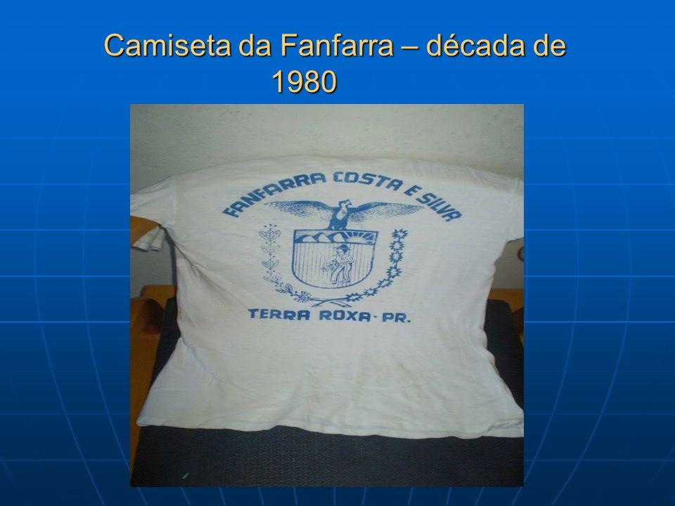 Camiseta da Fanfarra – década de 1980 Camiseta da Fanfarra – década de 1980