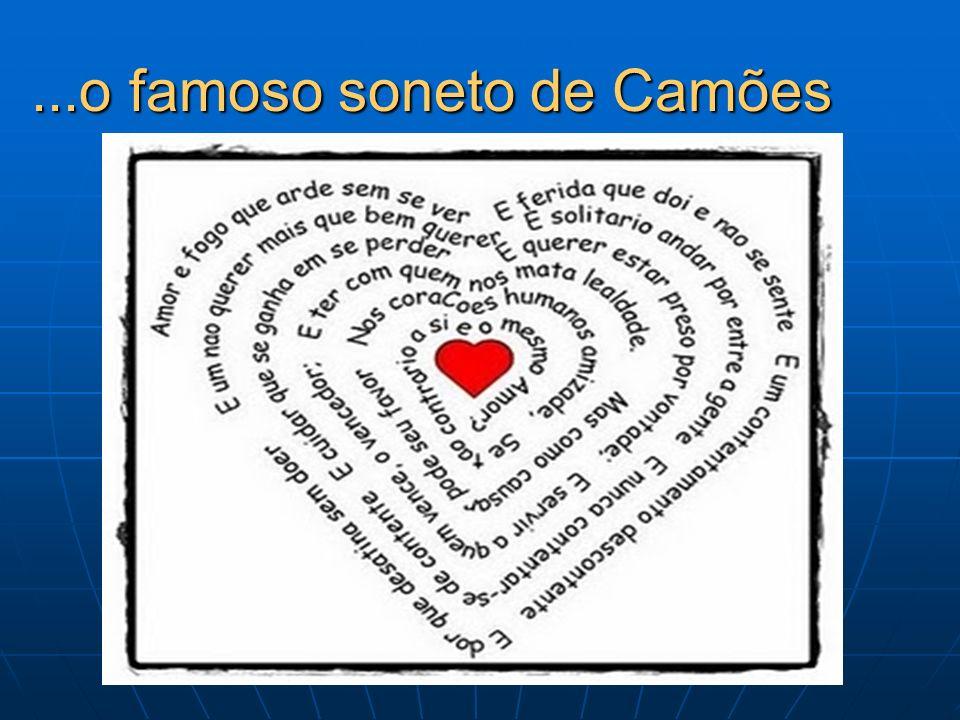 ...o famoso soneto de Camões
