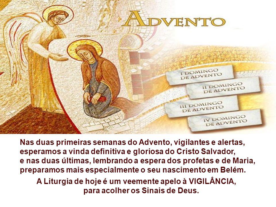 Nesse domingo, inicia mais um Ano Litúrgico, no qual relembramos e revivemos os Mistérios da História da Salvação.