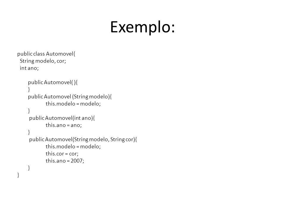 public class ExemplosMetodos{ int ano; //Construtor padrão public ExemplosMetodos(){ } //Outro exemplo de construtor public ExemplosMetodos(int ano){ this.ano = ano; } //Método sem argumento e sem retorno public void soma(){ } //Método com argumento e sem retorno public void soma(int n1, int n2){ } //Método com argumento e com retorno public int soma(int n1, int n2){ return n1 + n2; } //Método sem argumento e com retorno public String le(){ return nome; } Exemplos de Construtores e Métodos