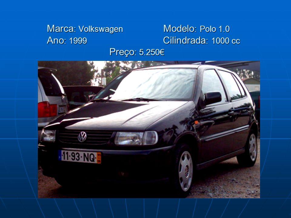 Marca : Volkswagen Modelo : Polo 1.0 Ano : 1999 Cilindrada : 1000 cc Preço : 5.250