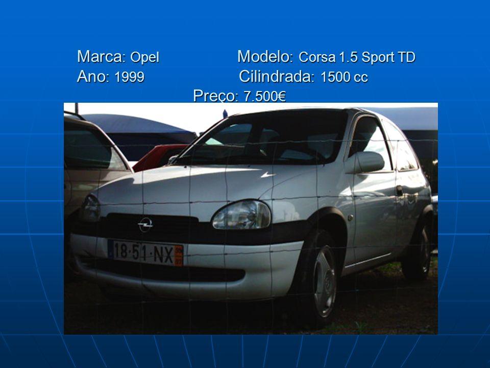 Marca : Opel Modelo : Corsa 1.5 Sport TD Ano : 1999 Cilindrada : 1500 cc Preço : 7.500