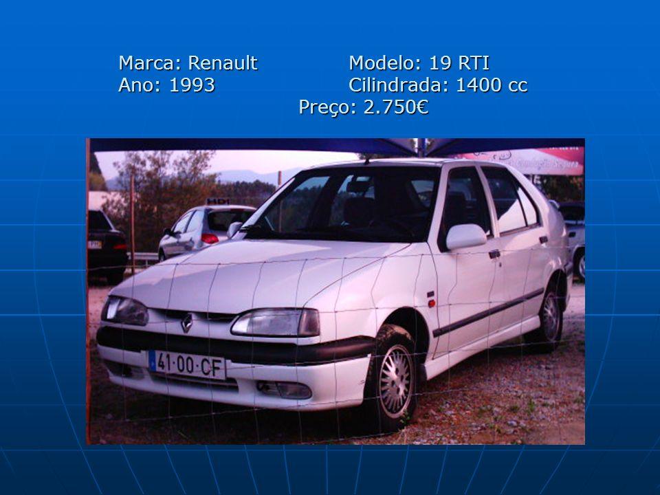 Marca: Renault Modelo: 19 RTI Ano: 1993 Cilindrada: 1400 cc Preço: 2.750