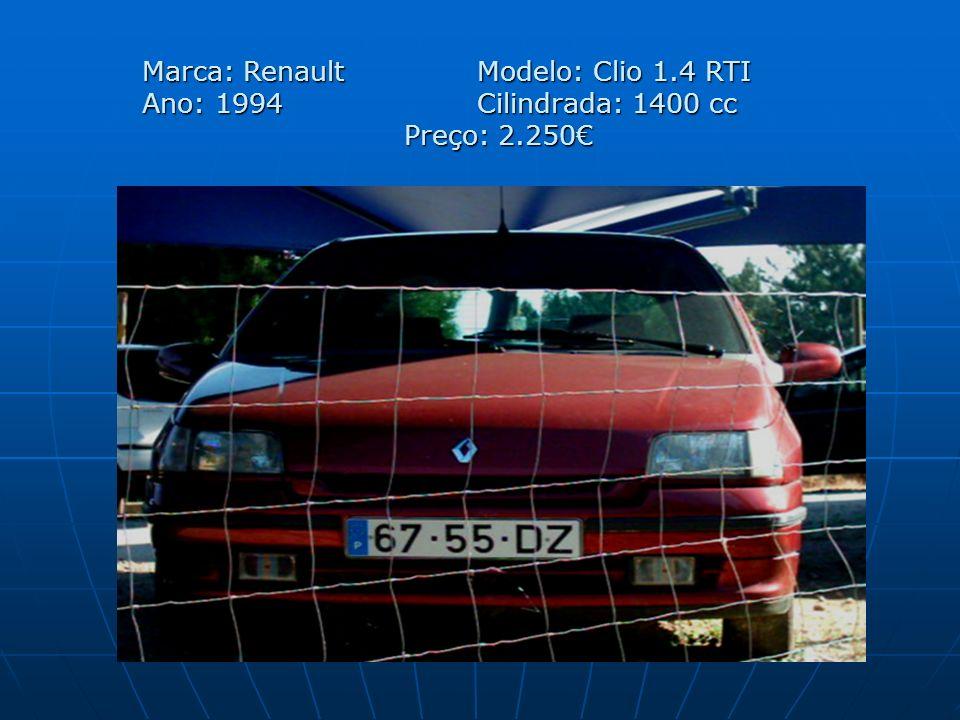 Marca: Renault Modelo: Clio 1.4 RTI Ano: 1994 Cilindrada: 1400 cc Preço: 2.250