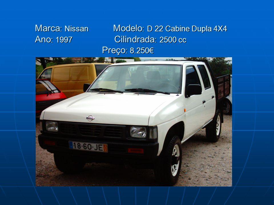 Marca : Nissan Modelo : D 22 Cabine Dupla 4X4 Ano : 1997 Cilindrada : 2500 cc Preço : 8.250