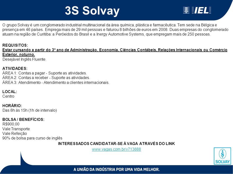 3S Solvay O grupo Solvay é um conglomerado industrial multinacional da área química, plástica e farmacêutica.