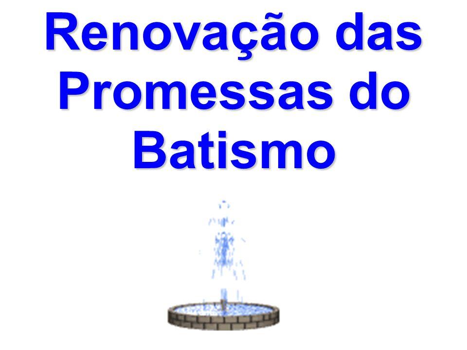 Renovação das Promessas do Batismo