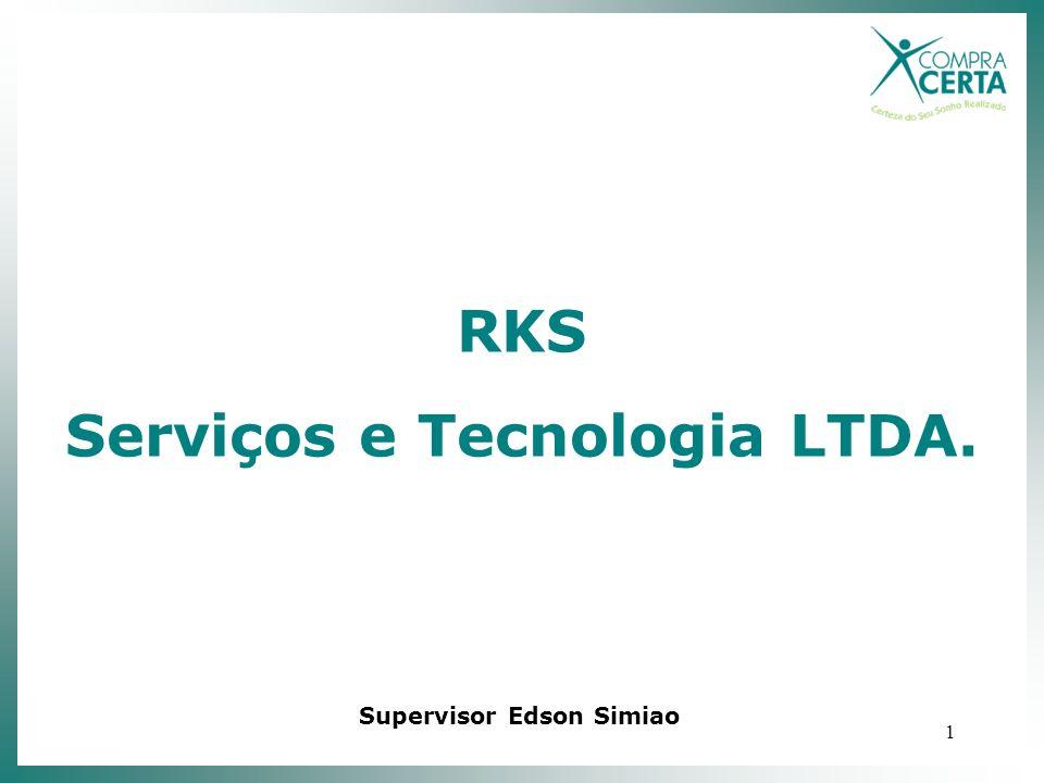 1 RKS Serviços e Tecnologia LTDA. Supervisor Edson Simiao