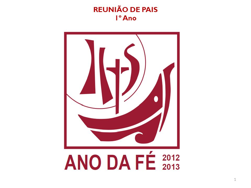 REUNIÃO DE PAIS 1º Ano 1