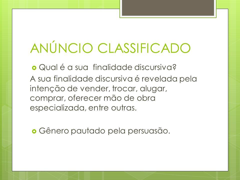 ANÚNCIO CLASSIFICADO Qual é o objetivo do anúncio classificado.