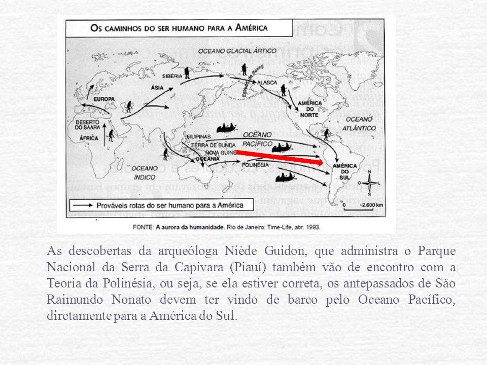 As descobertas da arqueóloga Niède Guidon, que administra o Parque Nacional da Serra da Capivara (Piauí) também vão de encontro com a Teoria da Poliné