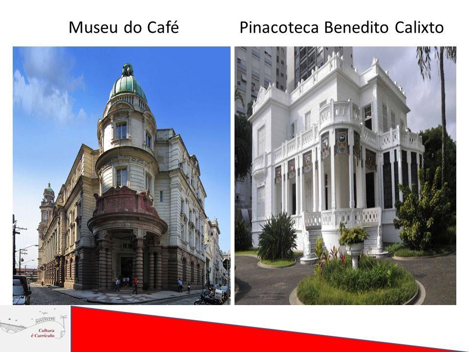 Museu do CaféPinacoteca Benedito Calixto
