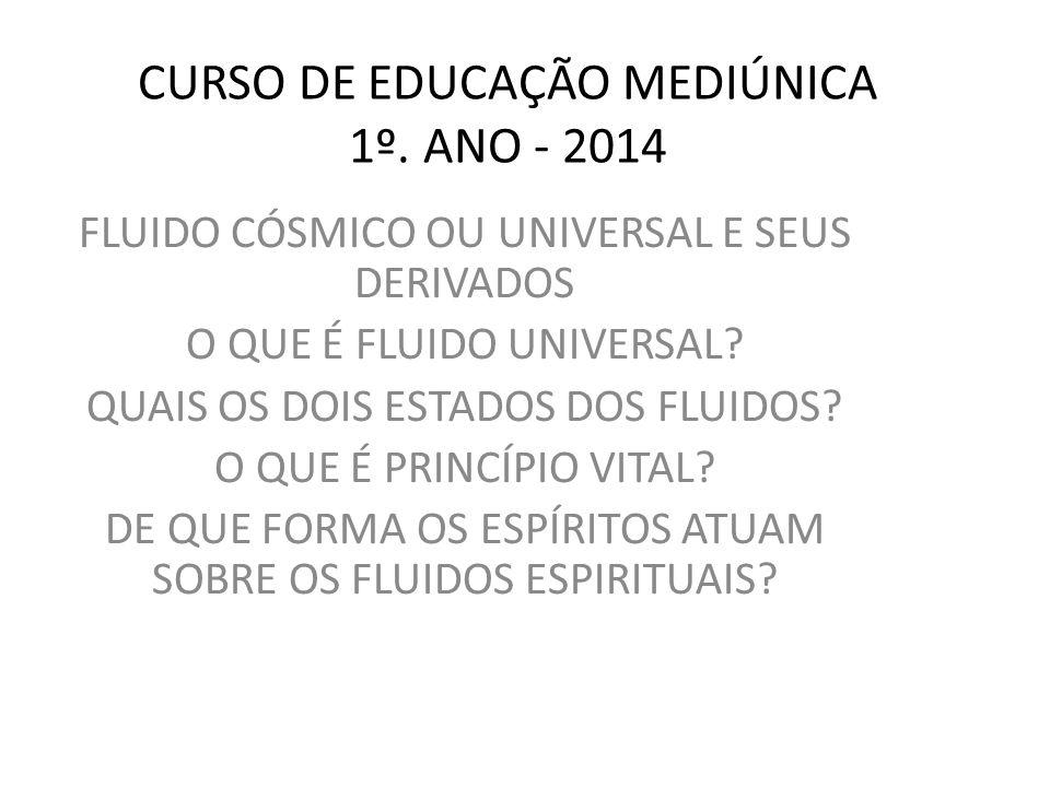 CURSO DE EDUCAÇÃO MEDIÚNICA 1º.