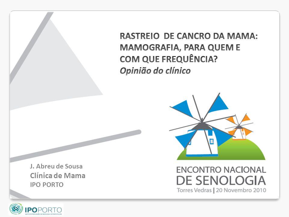 J. Abreu de Sousa Clínica de Mama IPO PORTO