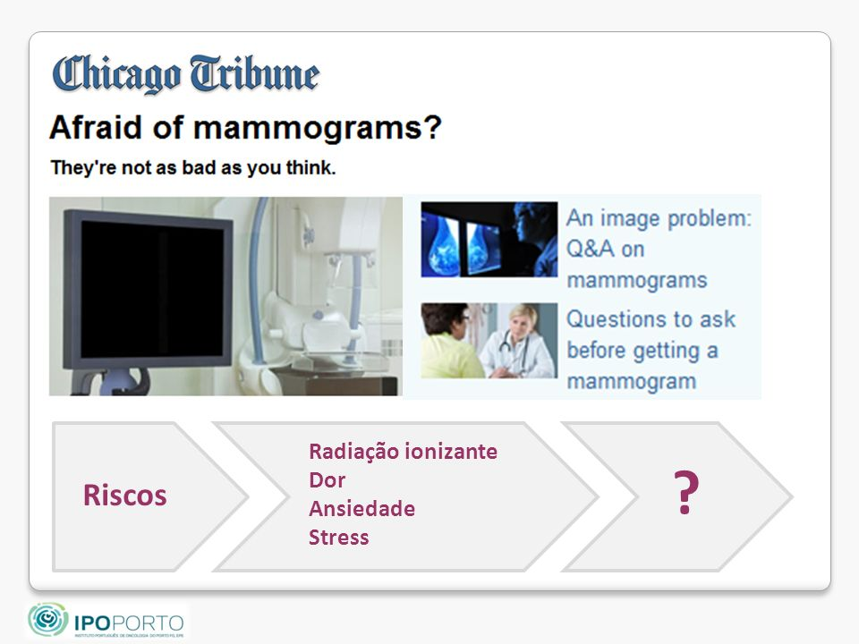 The Real Problem With Mammograms: They re Too Good at Finding Things We Don t Understand by Kate Dailey November 17, 2009Kate Dailey While many women do not think a screening test can be harmful, medical experts say the risks are real.