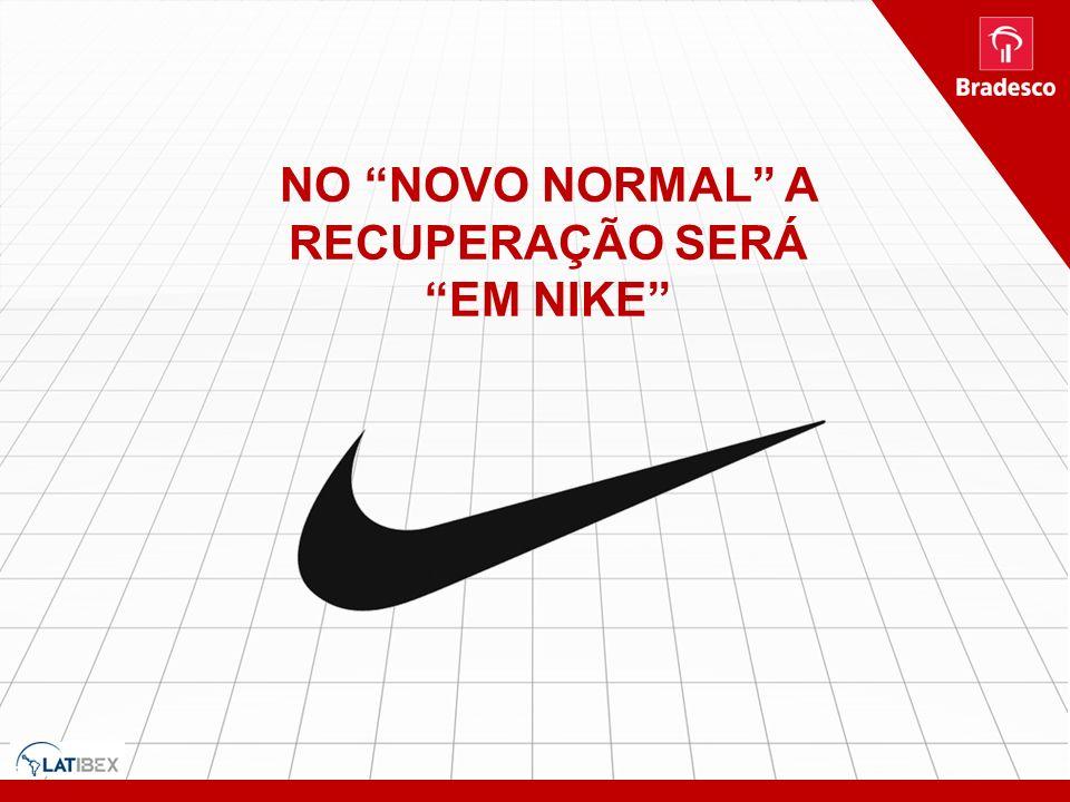 NO NOVO NORMAL A RECUPERAÇÃO SERÁ EM NIKE