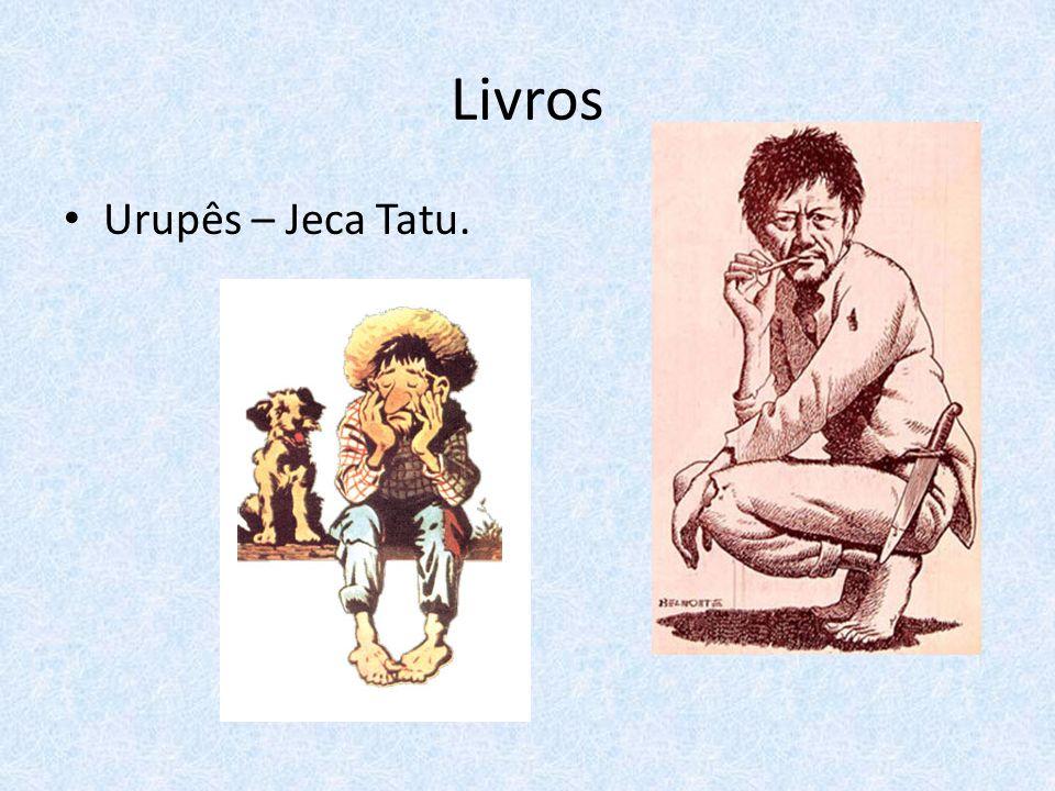 Livros Urupês – Jeca Tatu.