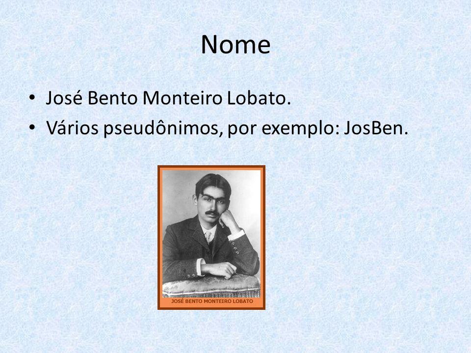 Nome José Bento Monteiro Lobato. Vários pseudônimos, por exemplo: JosBen.