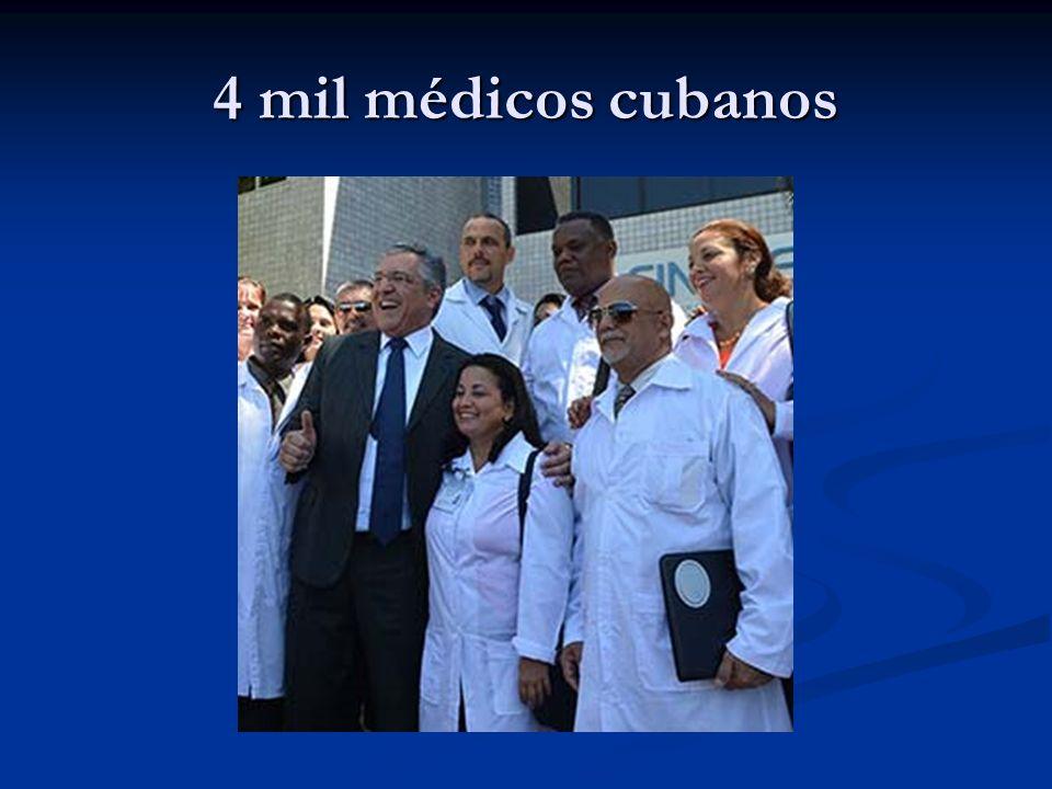4 mil médicos cubanos