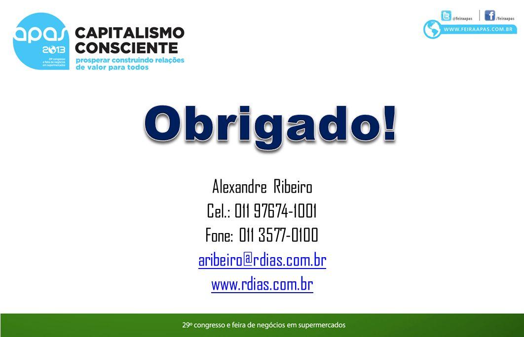 Alexandre Ribeiro Cel.: 011 97674-1001 Fone: 011 3577-0100 aribeiro@rdias.com.br www.rdias.com.br