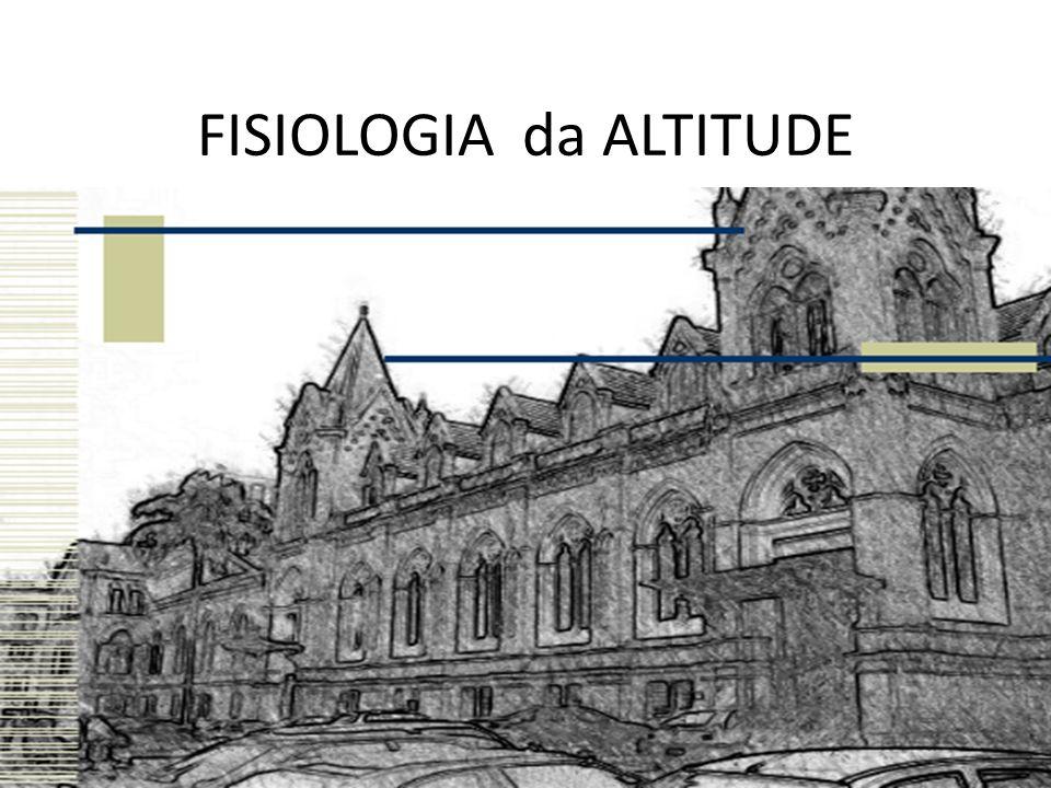 FISIOLOGIA da ALTITUDE