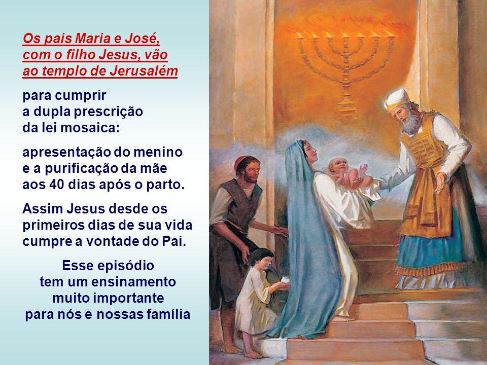 Os pais Maria e José, com o filho Jesus, vão ao templo de Jerusalém para cumprir a dupla prescrição da lei mosaica: apresentação do menino e a purificação da mãe aos 40 dias após o parto.