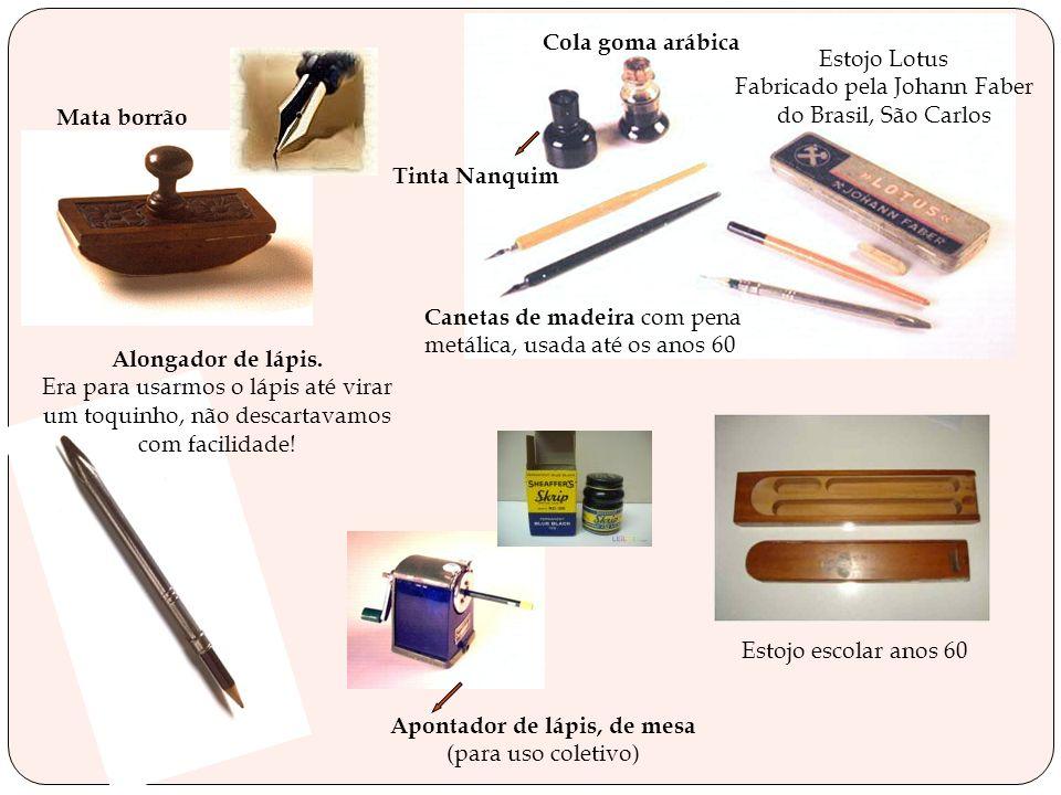 A lista do material escolar basicamente era composta assim: Lápis de preferência da marca Fritz Johansen, borracha, caneta tinteiro, régua de madeira