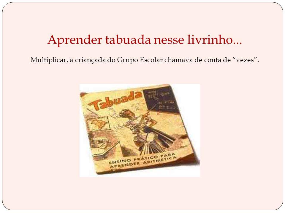 CAMINHO SUAVE de Branca Alves de Lima. Essa cartilha, cuja 1a. edição é de 1948, foi um fenômeno de vendas no Brasil calcula-se que todas edições, até