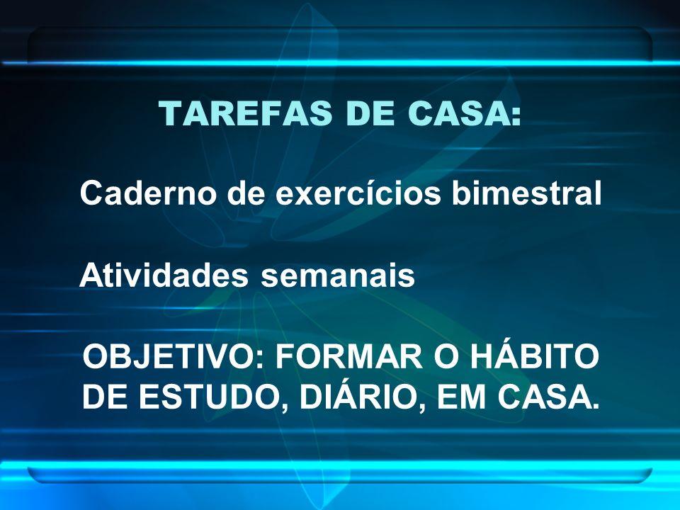 PROJETO TAREFA DE CASA FUNÇÕES DA ESCOLA SISTEMATIZAR A QUANTIDADE DE TAREFA DIÁRIA, DATAS E CORREÇÕES DO MATERIAL DE ESTUDO.