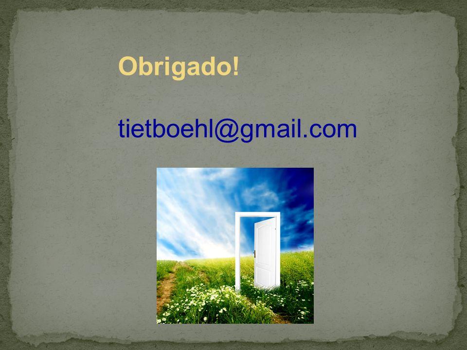 Obrigado! tietboehl@gmail.com