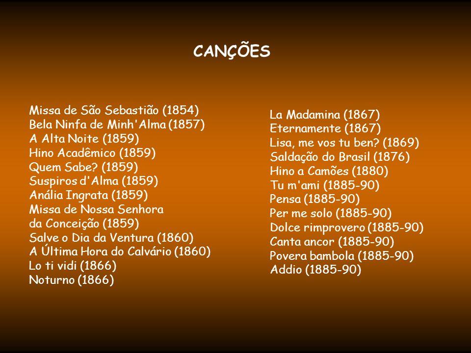 ÓPERAS: A Noite do Castelo (1861) Joana de Flandes (1863) Se sa Minga (1866) Nella Luna (1868) Guarany (1870) Fosca (estréia 1873) Salvador Rosa (1874) Maria Tudor (1879) Lo Schiavo - O Escravo (1889) Condor (1891) Colombo (1891)