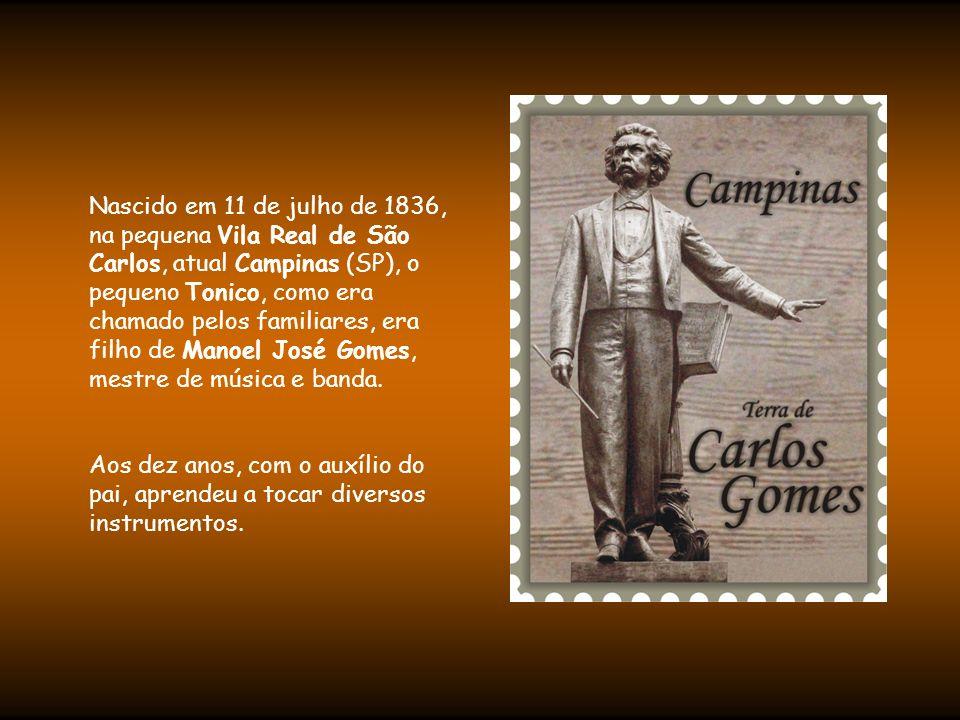 Foi com Antônio Carlos Gomes que a arte brasileira, pela primeira vez na história, conseguiu atravessar o Atlântico e foi aplaudida na Europa.