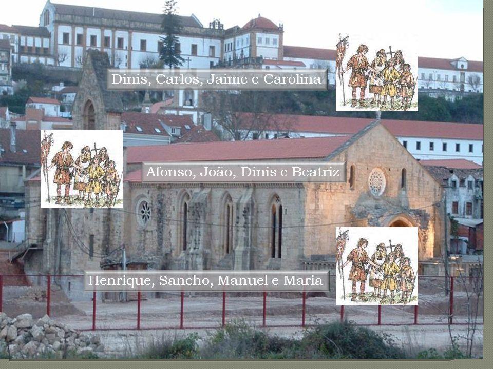 Espaço: Convento de Santa-Clara-a-Velha R: O primeiro chamou- se Afonso, o nome do avô, mas morreu criança de tenra idade; os outros, dois meninos (Jo