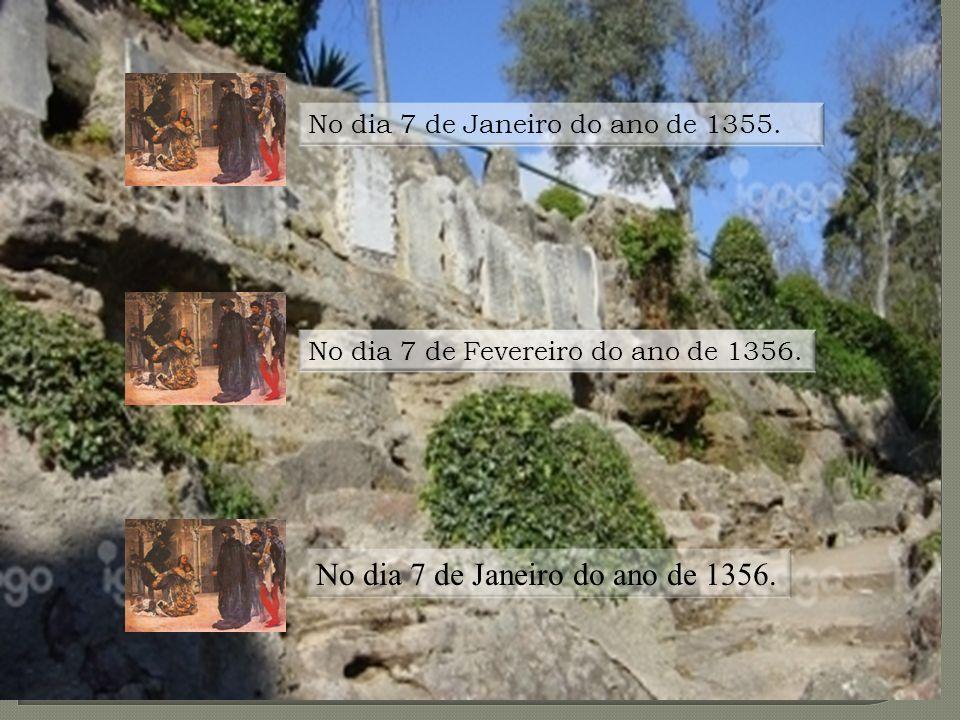 Espaço: Penedo da Saudade R: No dia 7 de Janeiro do ano de 1355. ( imagem Inês degolada) Soma o primeiro e o último algarismos desse ano e numa letra