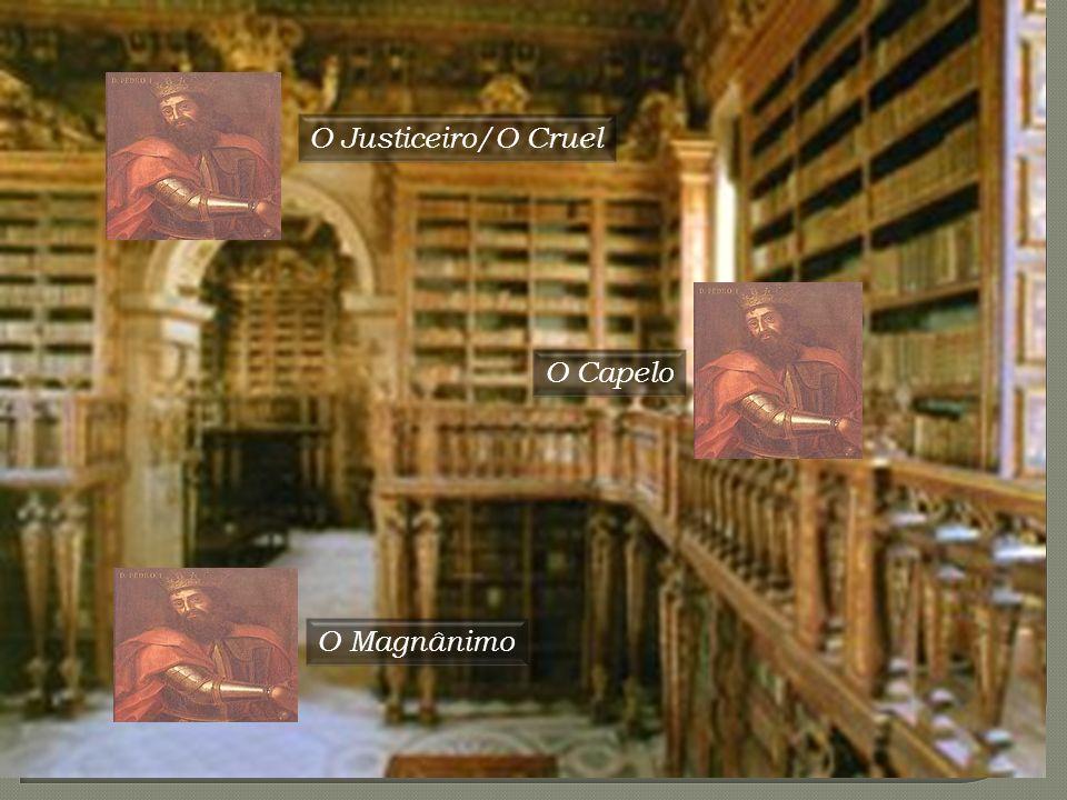 Espaço: Sala do Cabido da biblioteca da universidade de Coimbra R: O justiceiro /O Cruel Pesquisa o nome do rio que testemunhou este amor e desvendará