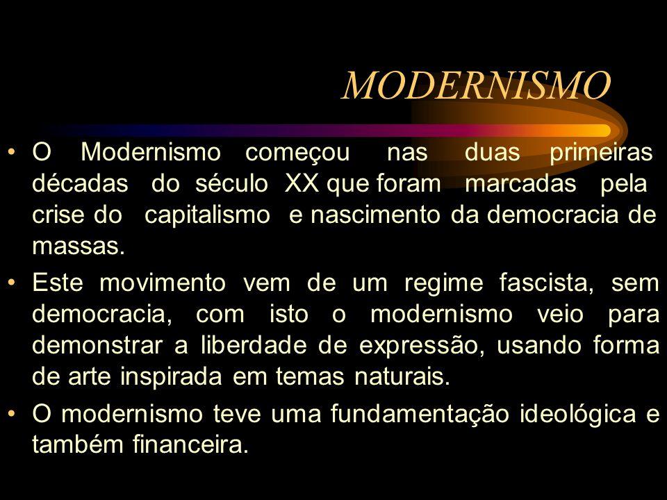 O Modernismo começou nas duas primeiras décadas do século XX que foram marcadas pela crise do capitalismo e nascimento da democracia de massas. Este m