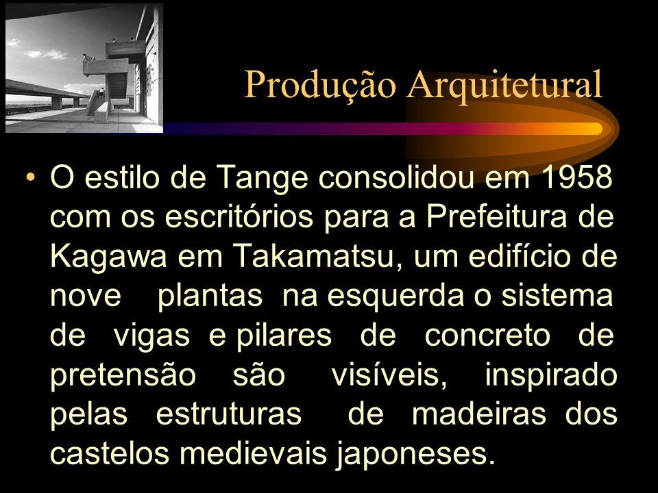 Produção Arquitetural O estilo de Tange consolidou em 1958 com os escritórios para a Prefeitura de Kagawa em Takamatsu, um edifício de nove plantas na